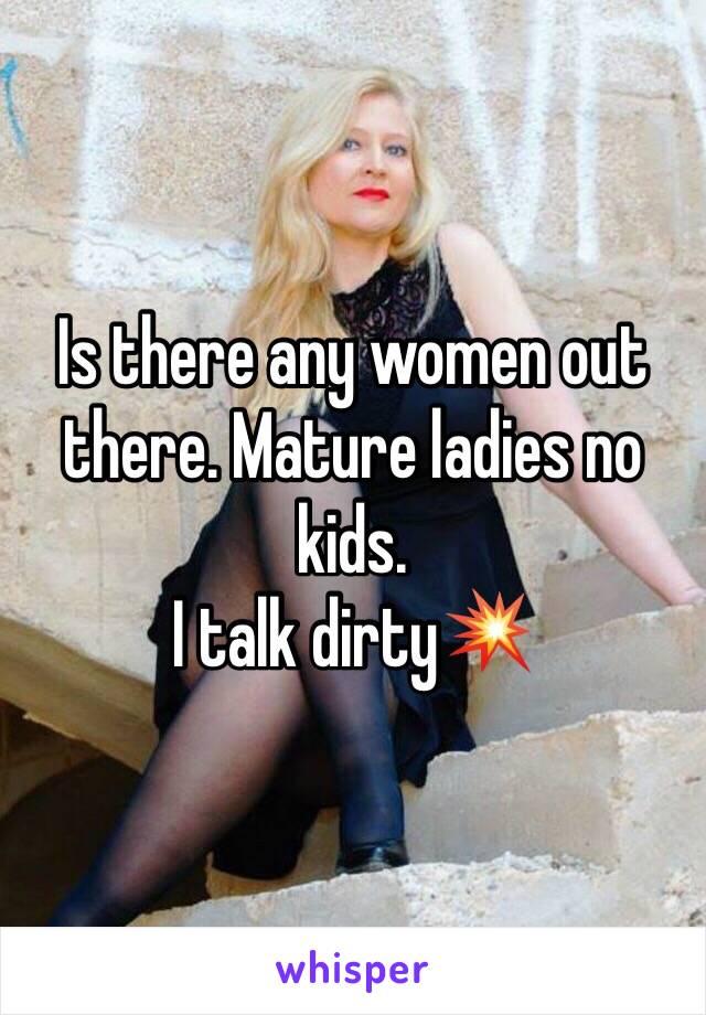 Mature women talk dirty