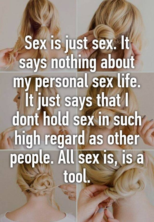 just sex not personal