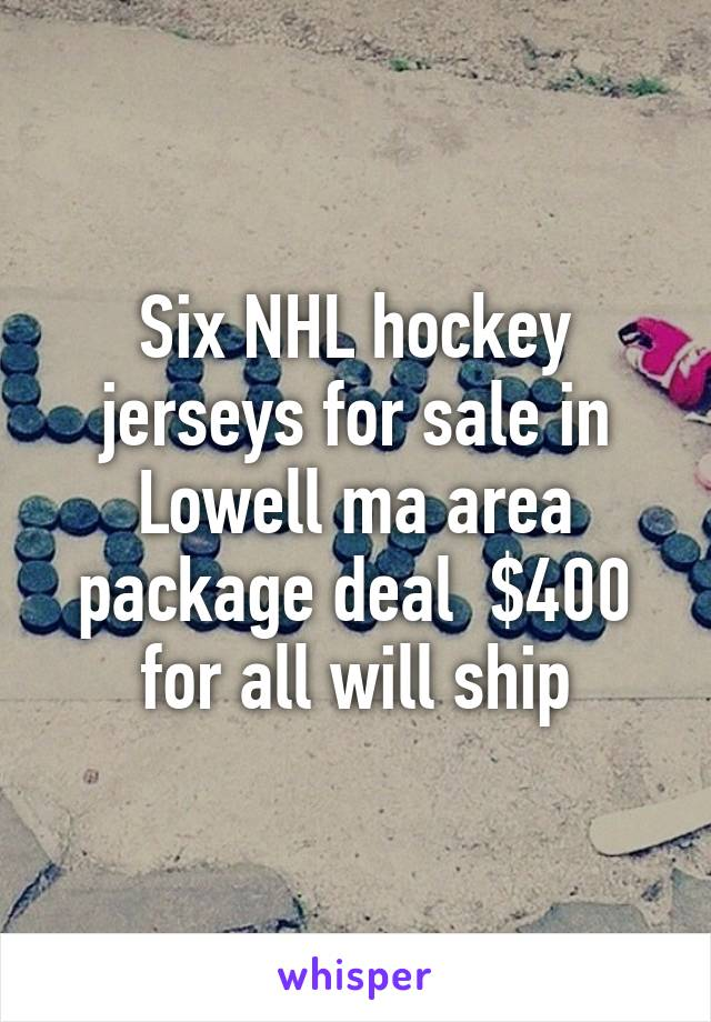Six NHL hockey jerseys for sale in Lowell ma area package deal  $400 for all will ship