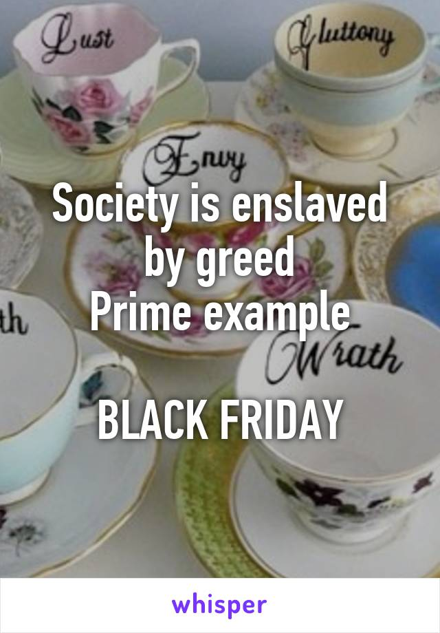 greed in society