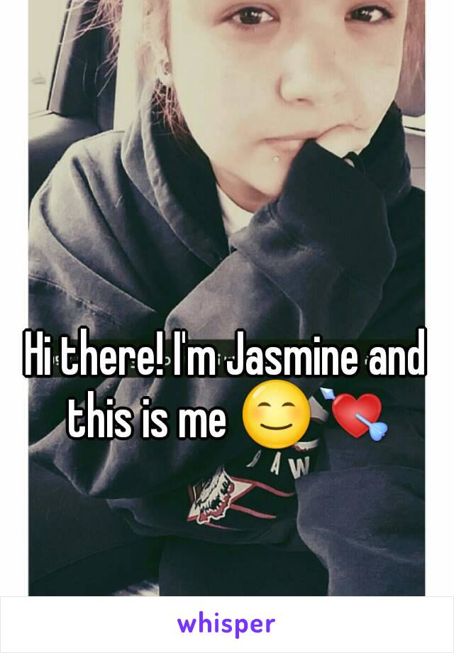 Hi there! I'm Jasmine and this is me 😊💘