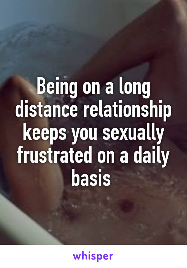 How to handle a long distance relationship sexually