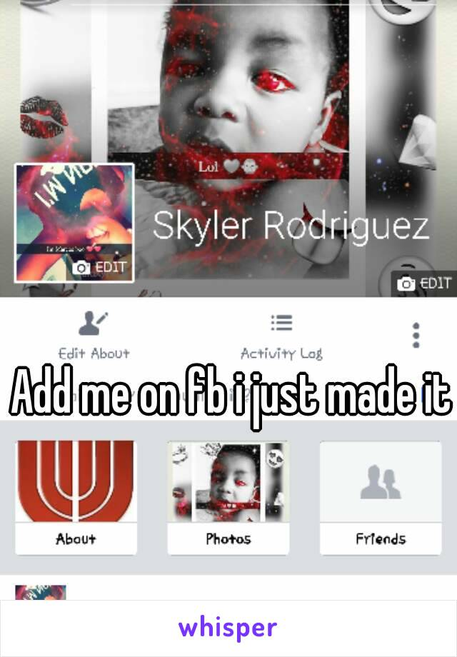 Add me on fb i just made it
