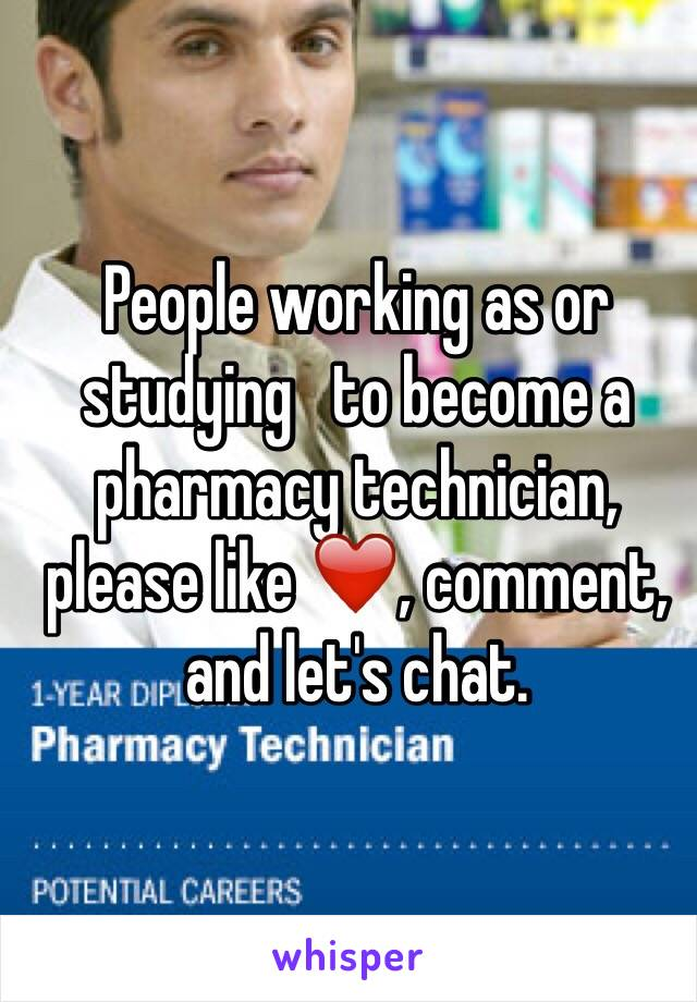 People working as or studying   to become a pharmacy technician, please like ❤️, comment, and let's chat.