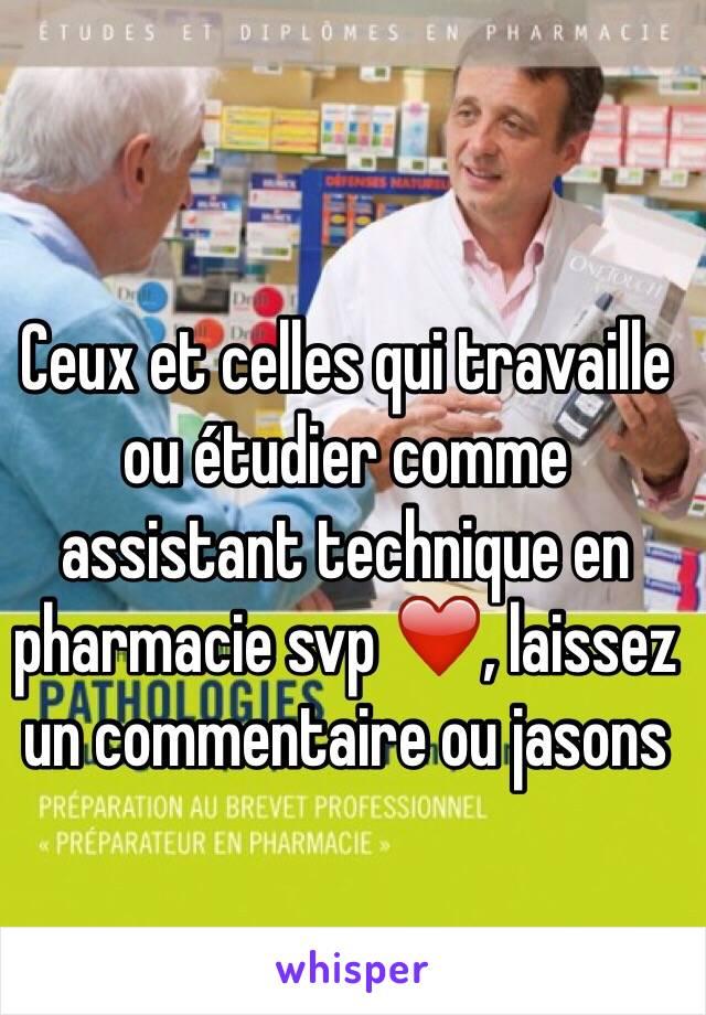 Ceux et celles qui travaille ou étudier comme assistant technique en pharmacie svp ❤️, laissez un commentaire ou jasons