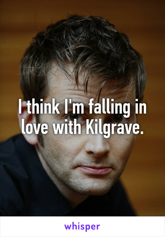 I think I'm falling in love with Kilgrave.