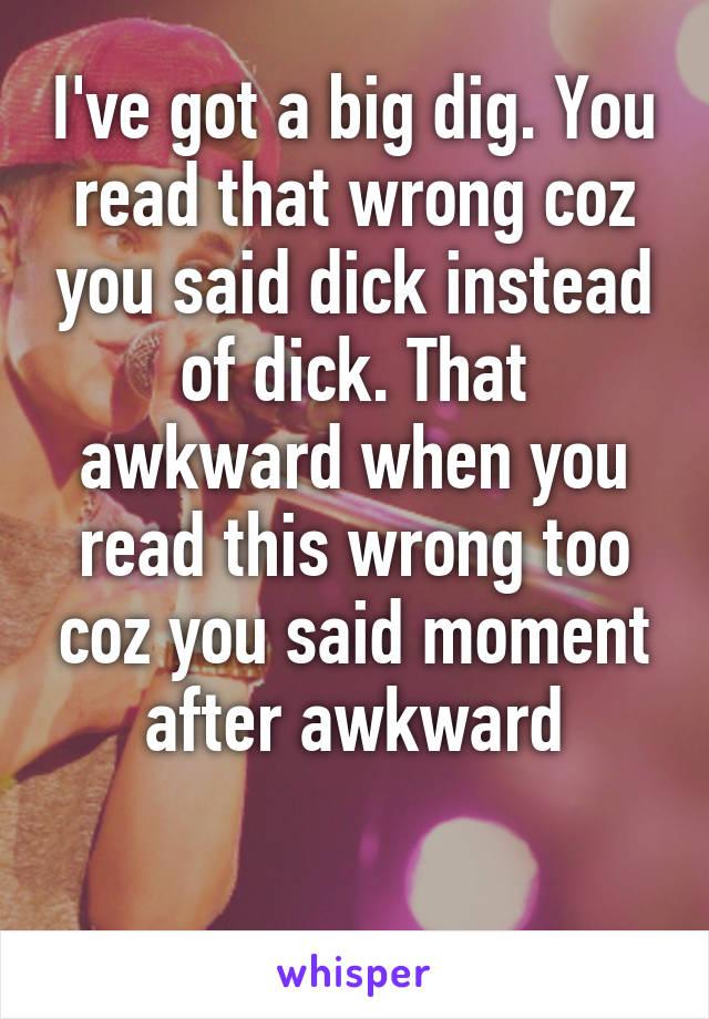 I ve got a big dick
