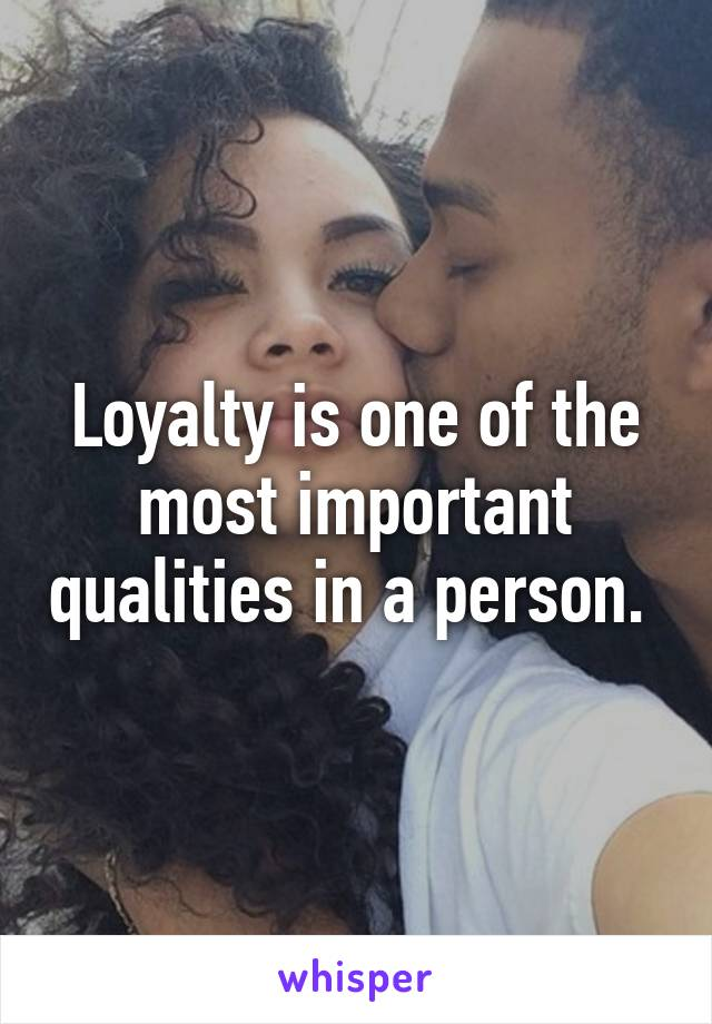 Important qualities in a person