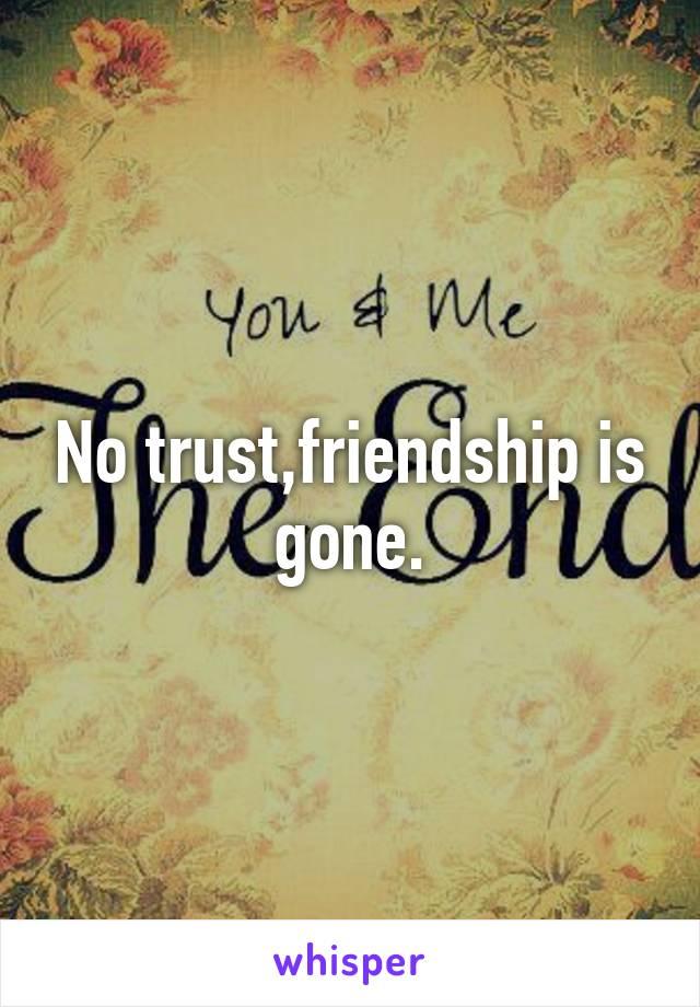 trust of friendship