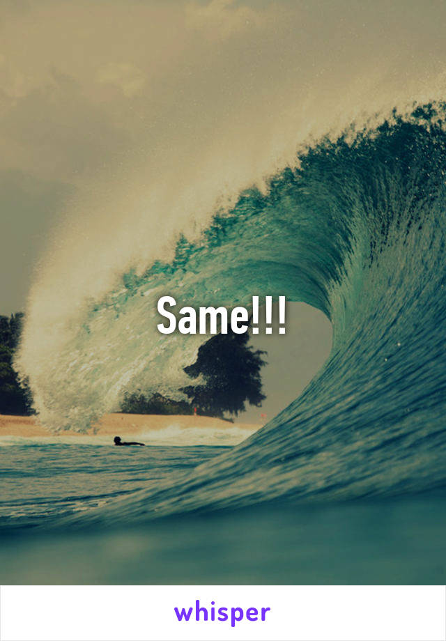 Same!!!