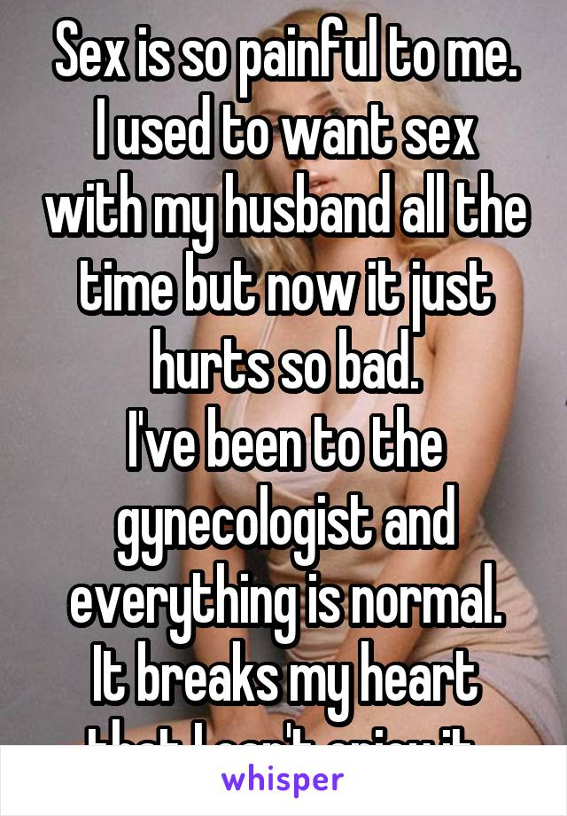 I want sex all the time with my husband why