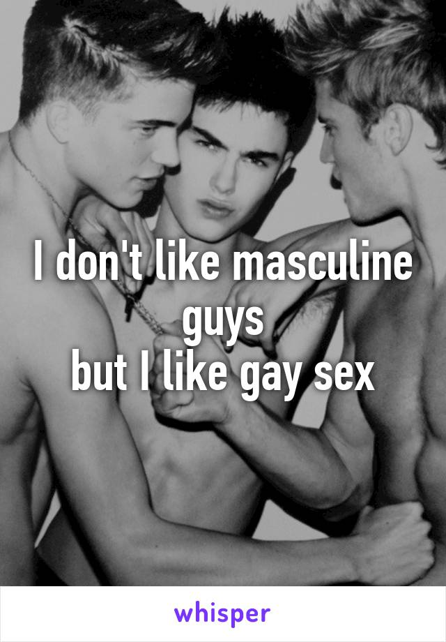 Gay men who dont like sex