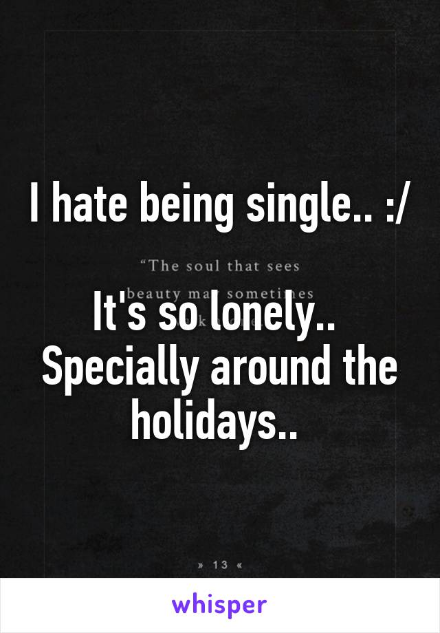 single and lonely during holidays