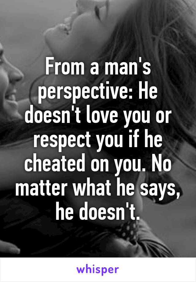 When a man does not love you