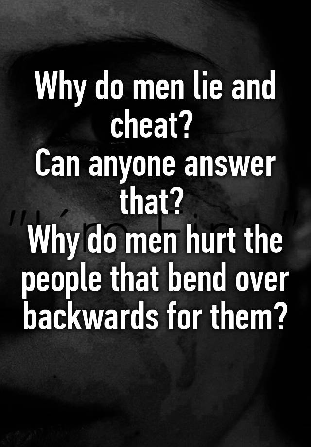 And Why Cheat Lie Husbands Do