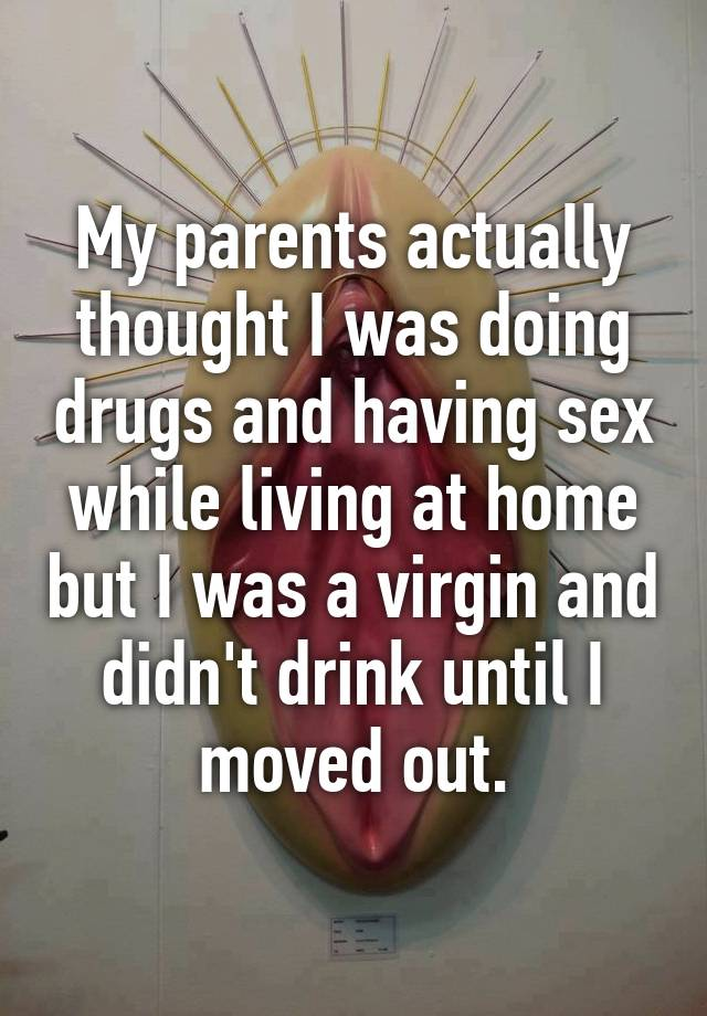 Have sex while on drugs