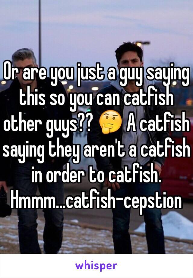 Catfish saying