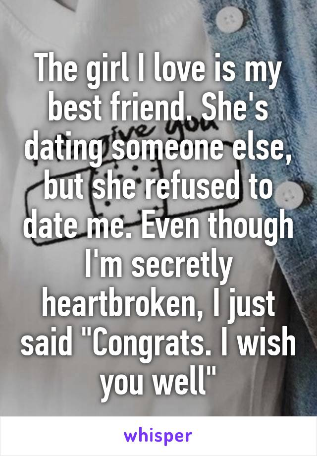 I like this girl but shes dating someone else