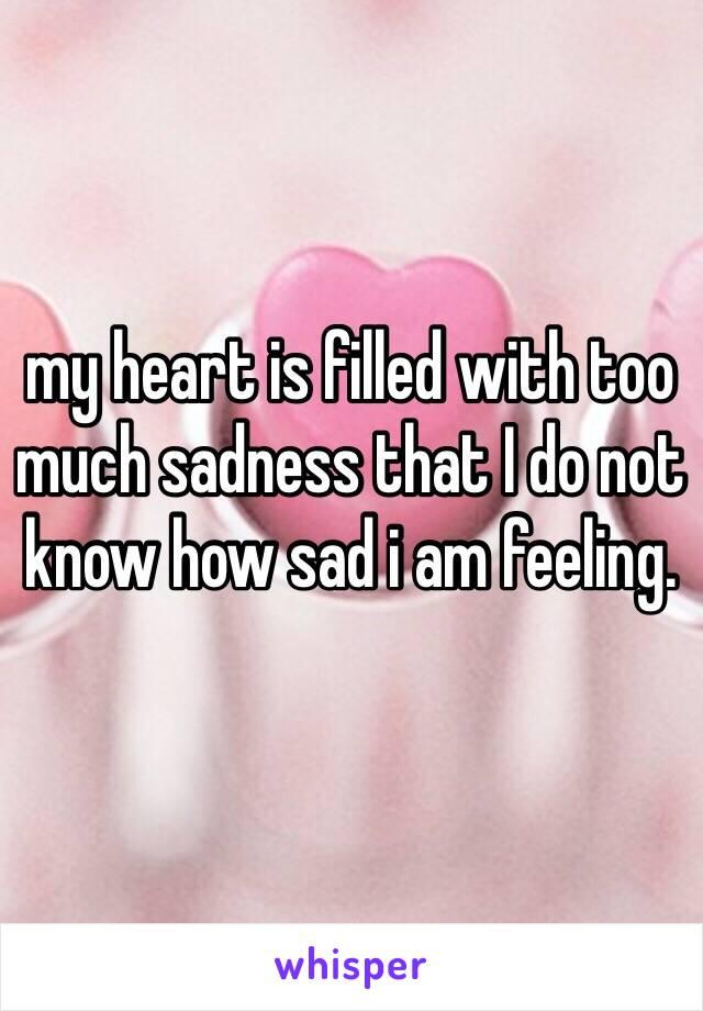 Heart sad my is 5 Things