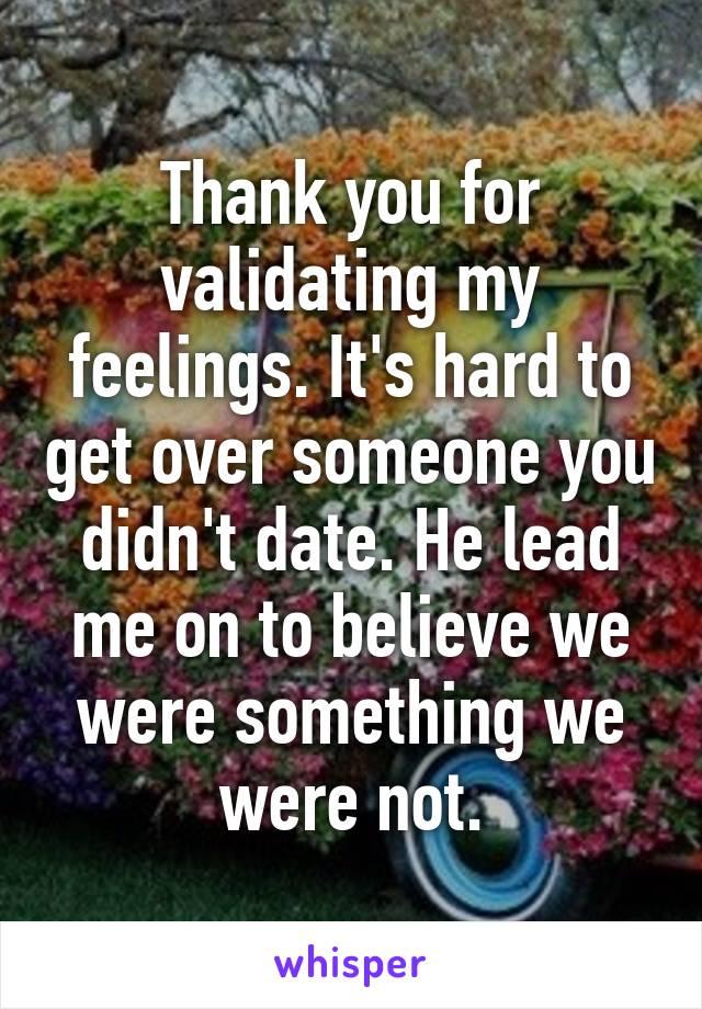 Not validating feelings