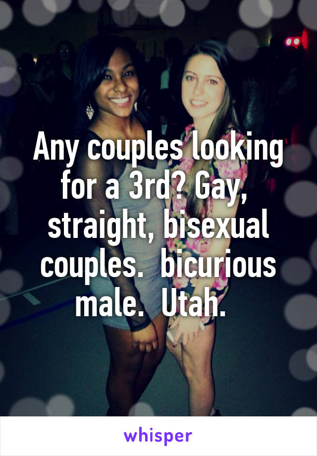 Straight bisexual bicurious or gay