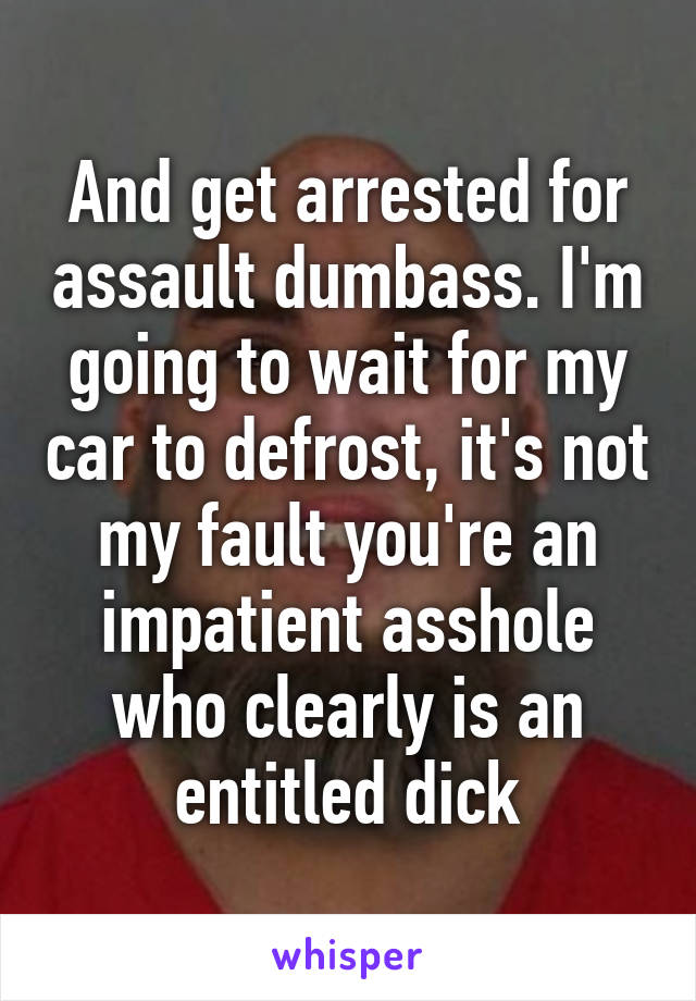 Its Not My Fault That Youre An Asshole