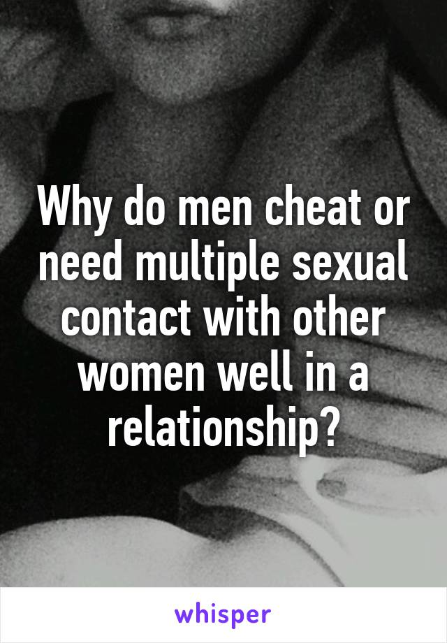 why do men cheat in a relationship