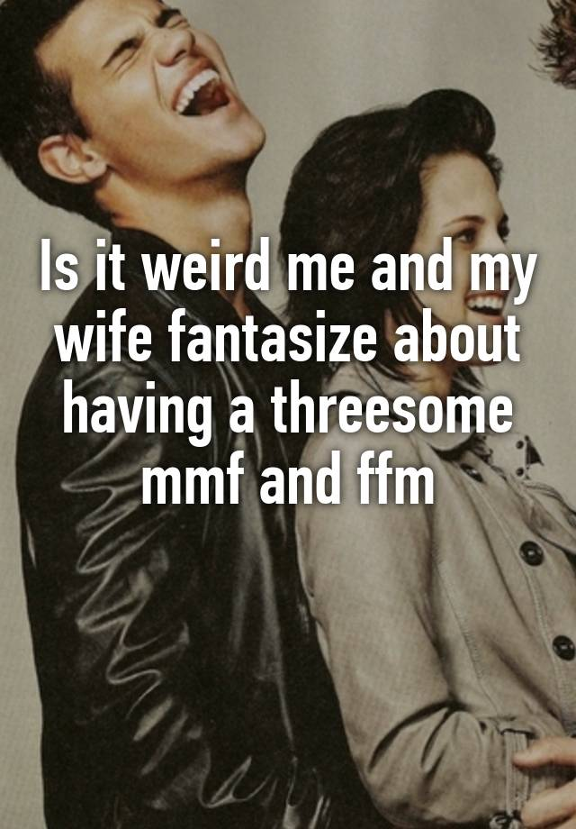 Do wifes fantasize about threesomes