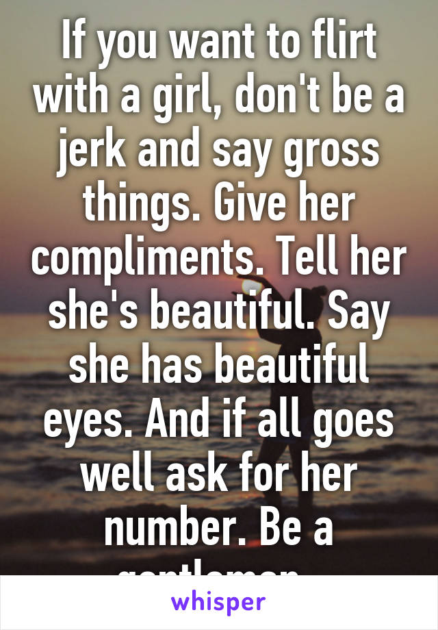 Something beautiful to say to a girl