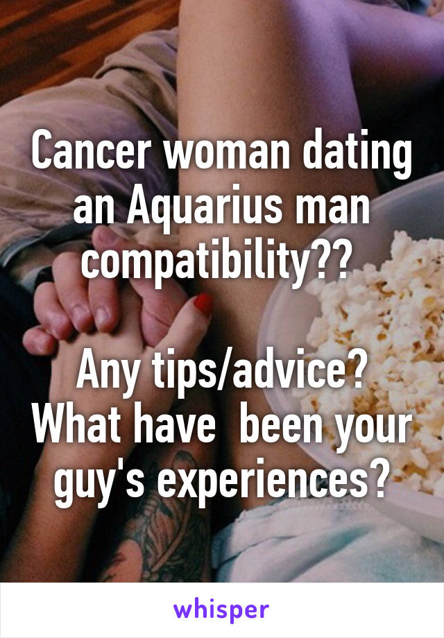 dating a cancer man experience
