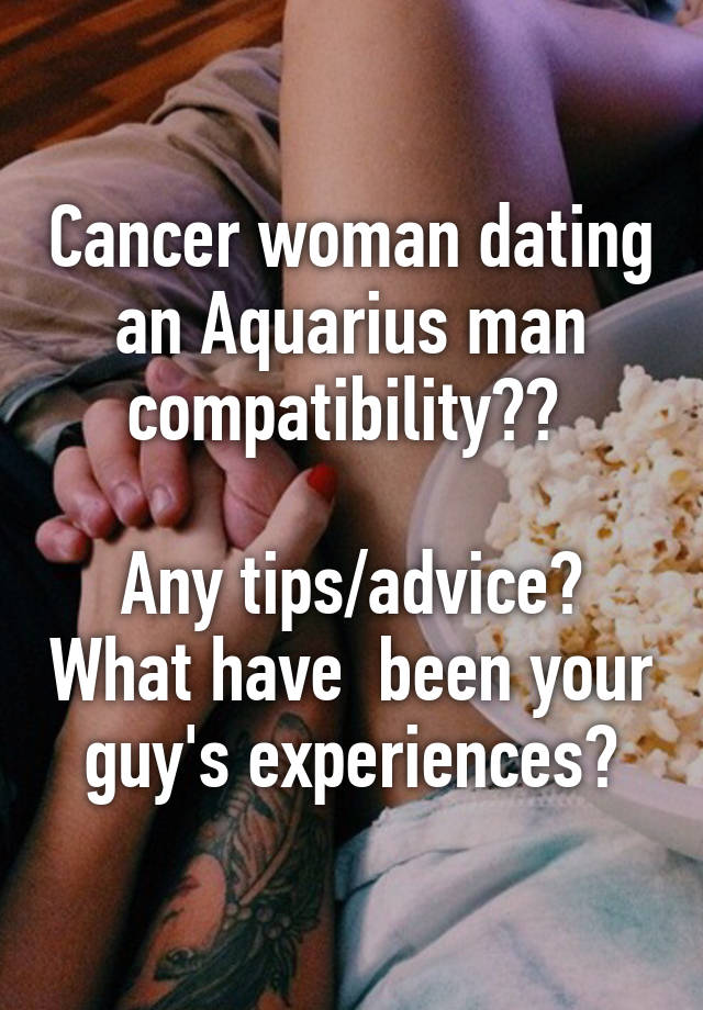 cancer woman dating tips