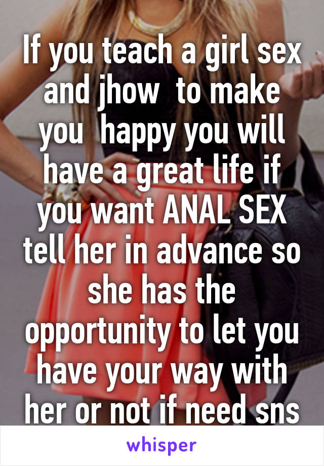 05272167bcefaabe812c39b373e5f0c329d213 v5 wm?v=3 if you teach a girl sex and jhow to make you happy you will have a