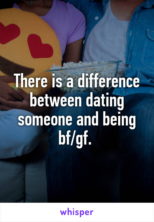 the difference between dating and girlfriend