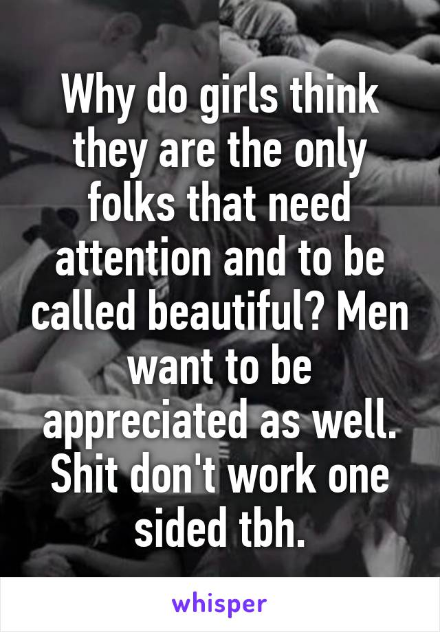 men want to be appreciated