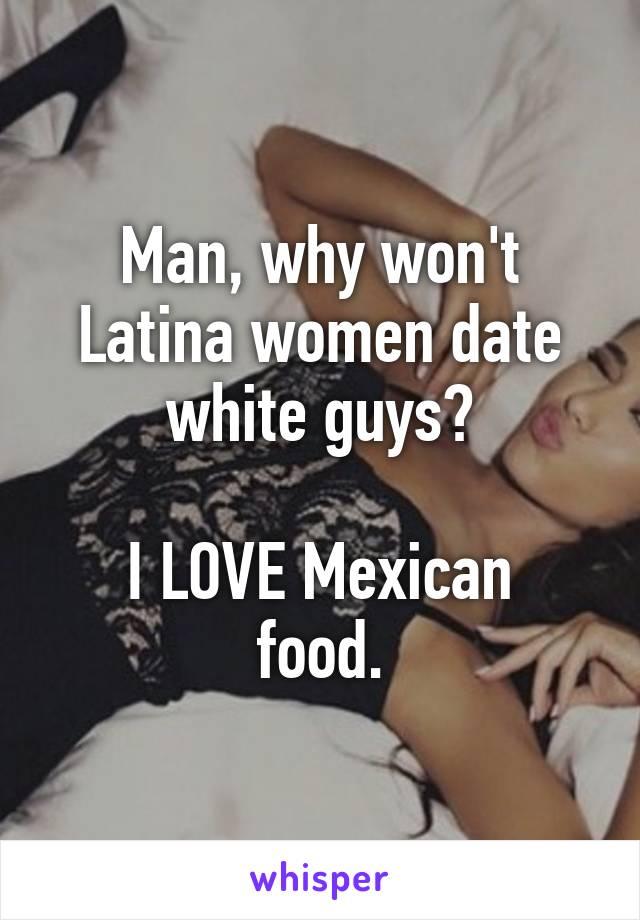 Latinas dating white men