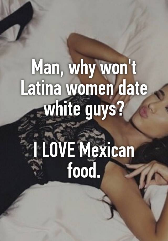 White guy dating latina