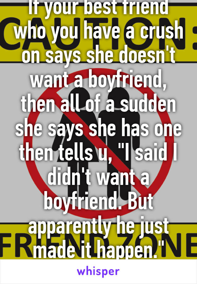 what if she says she has a boyfriend