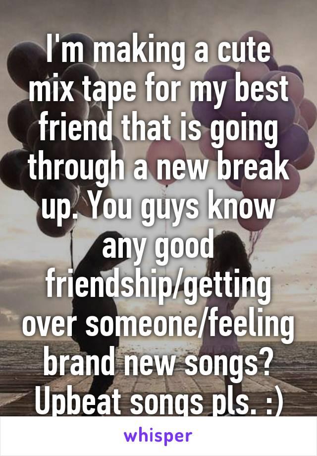 Cute friendship songs