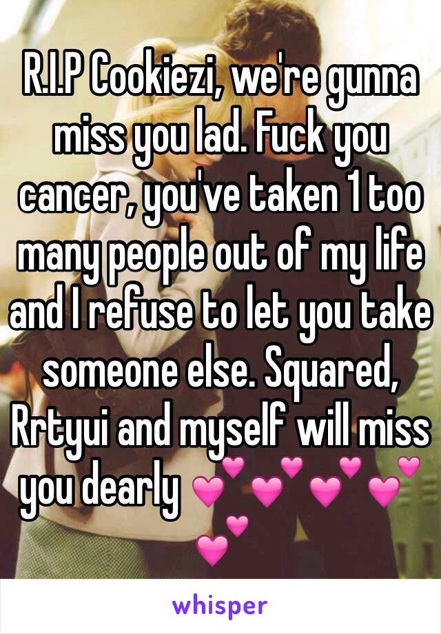 We will miss you dearly