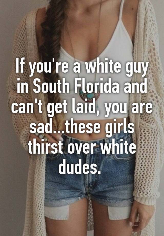 How to get laid in florida