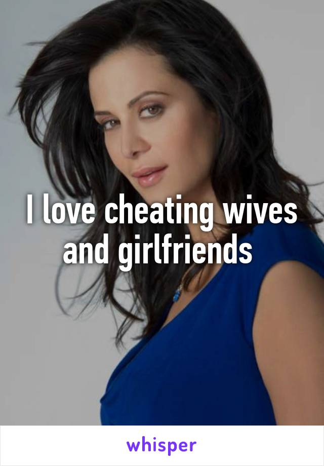 I Love Cheating Wives