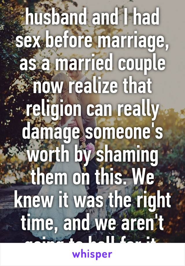 I had sex before marriage