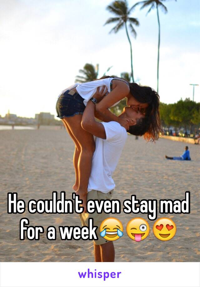 He couldn't even stay mad for a week😂😜😍