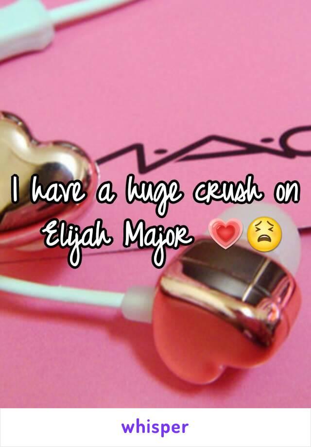 I have a huge crush on Elijah Major 💗😫