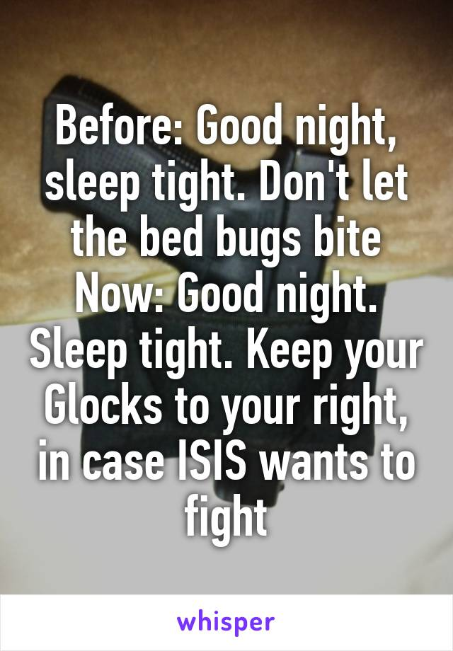 Dont Let The Bed Bugs Bite Now Good Night Sleep Tight