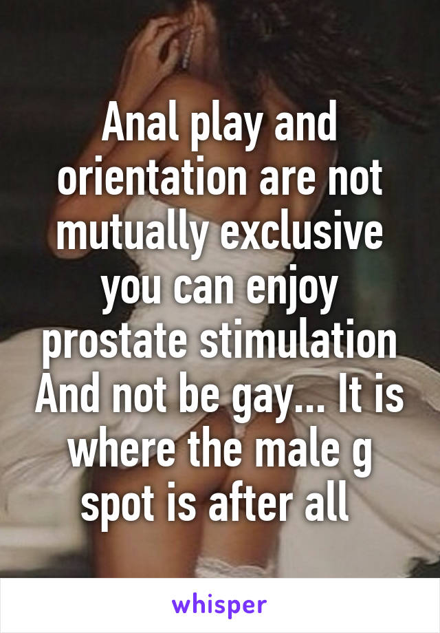 Anal play is not gay
