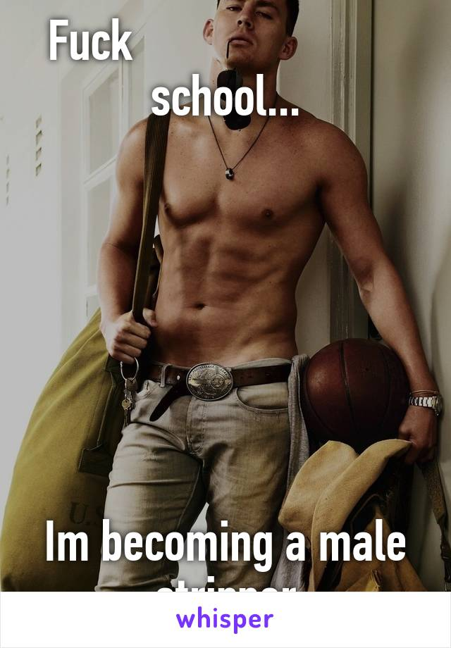 Becoming a male stripper