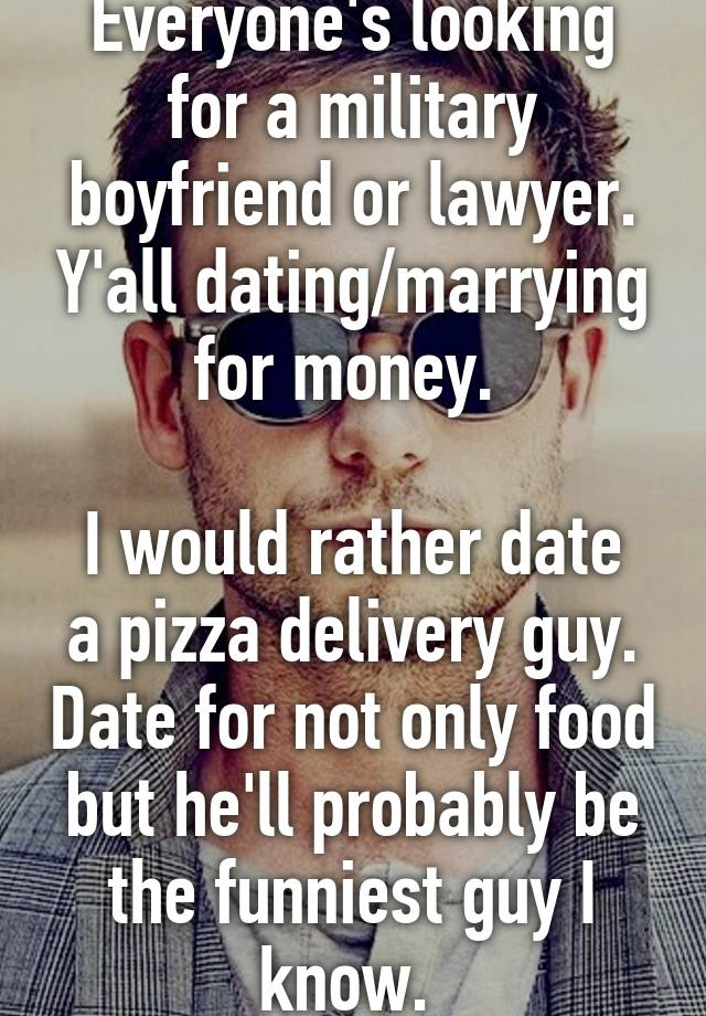 Dating a pizza delivery man
