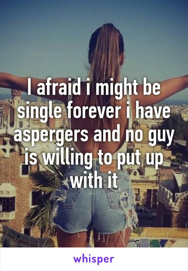 aspergers single forever