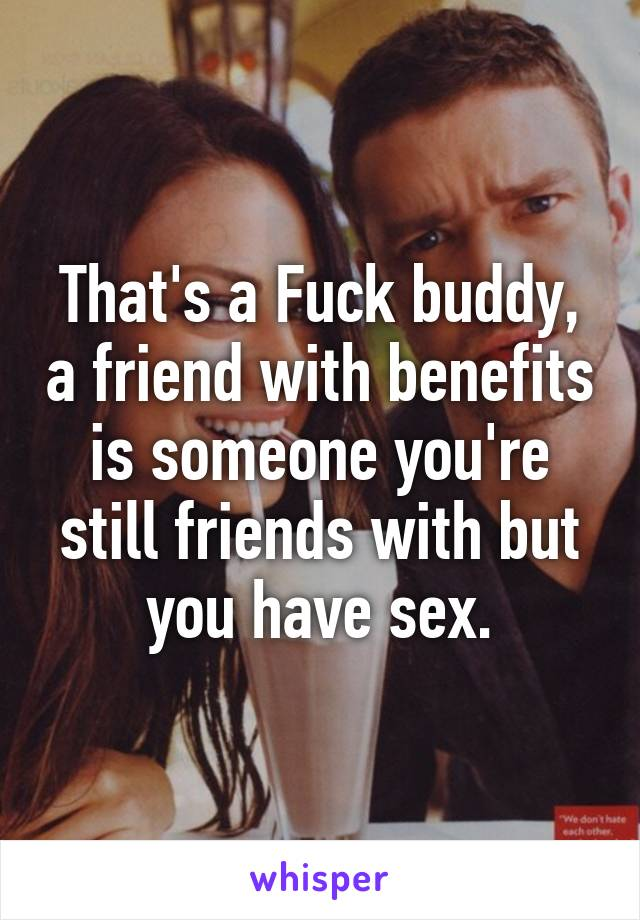 Is It Ok To Have A Fuck Buddy